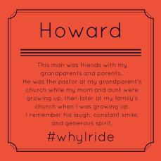 Howard was the pastor at my grandparent's church while my mom and aunt were growing up, then later at my family's church when I was growing up. I remember his laugh, constant smile, and generous spirit.